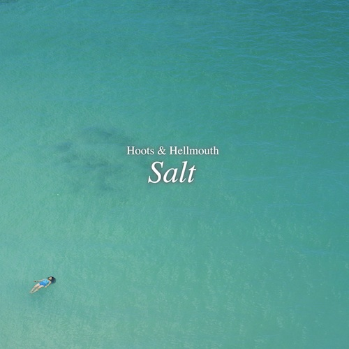 Hoots & Hellmouth - Salt Cover