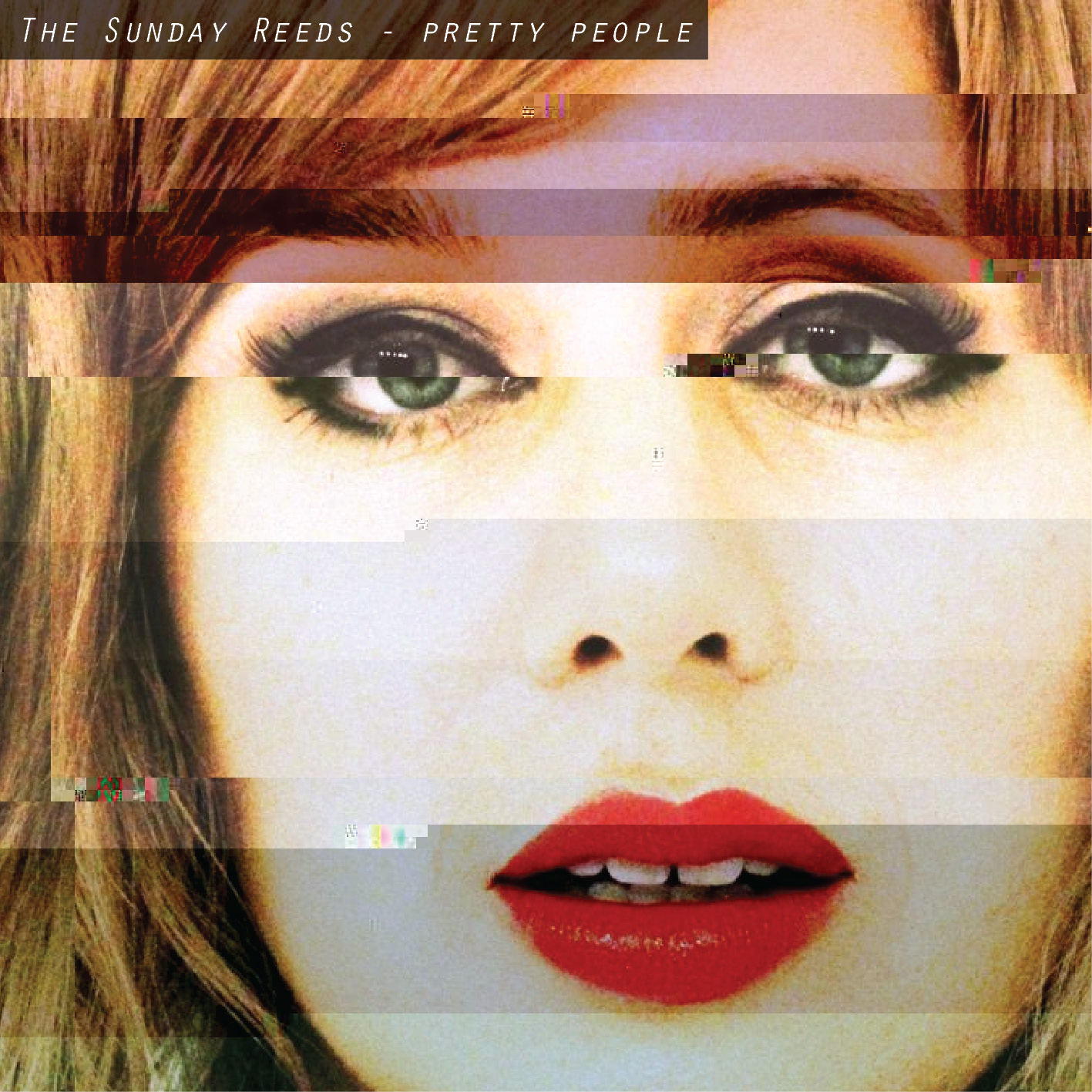 The Sunday Reeds - Pretty People