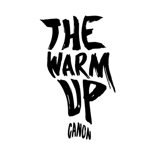 Canon - The Warm Up