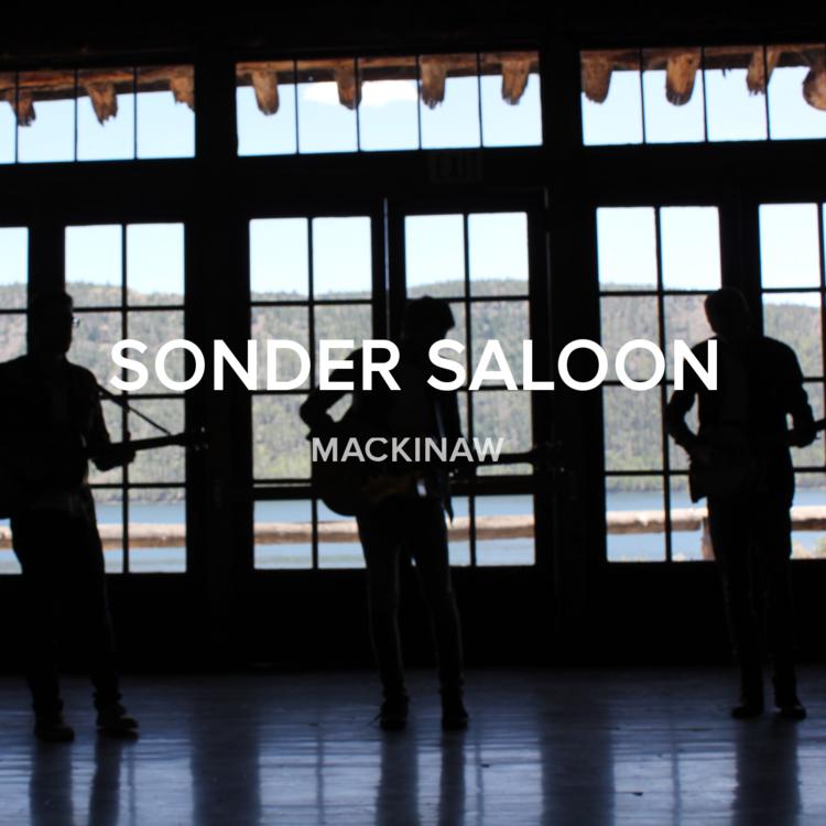 Sonder Saloon - Mackinaw EP