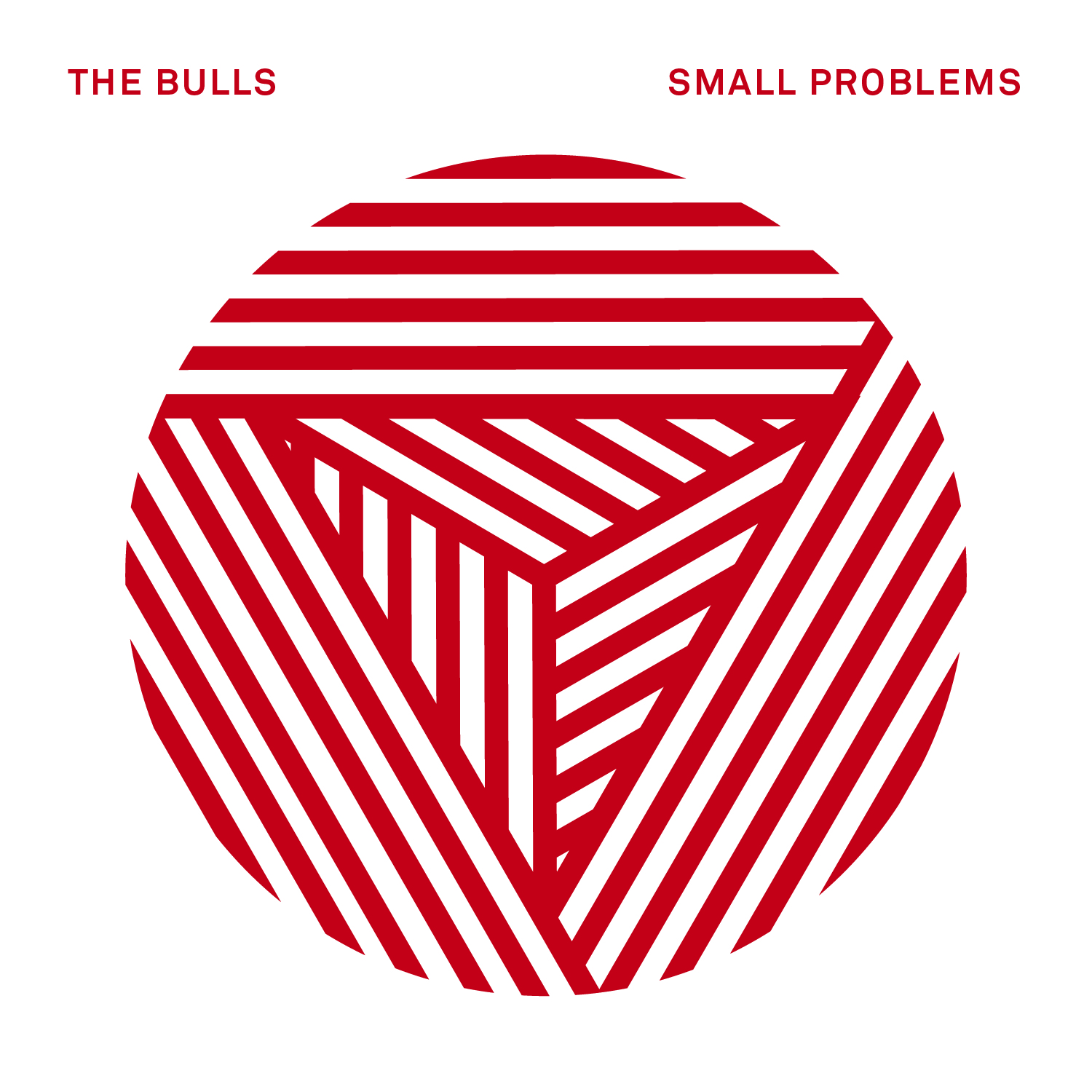 The Bulls - Small Problems EP