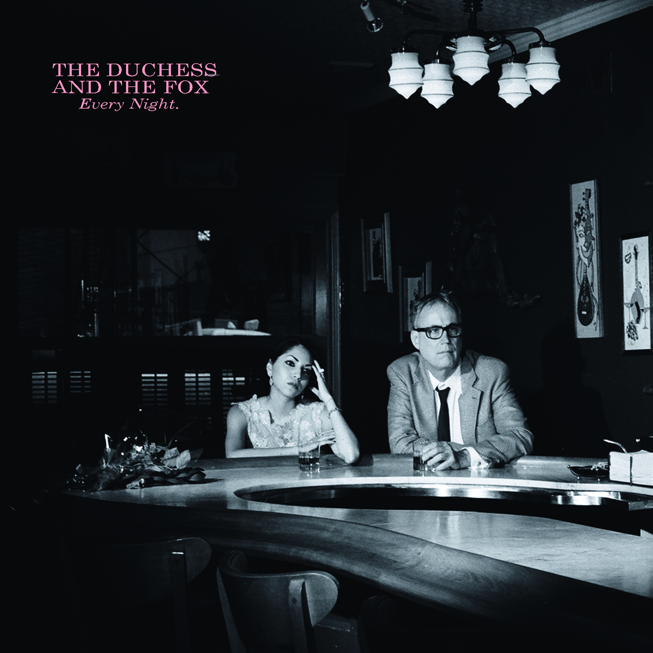 The Duchess and The Fox - Every Night