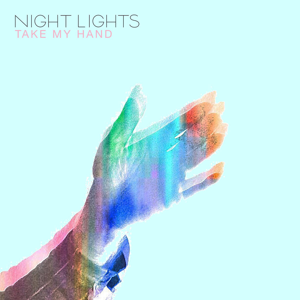 Night Lights - Take My Hand
