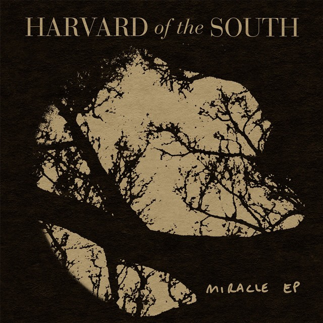 Harvard of the South - Miracle EP