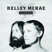 Kelly McRae - Easy On My Mind