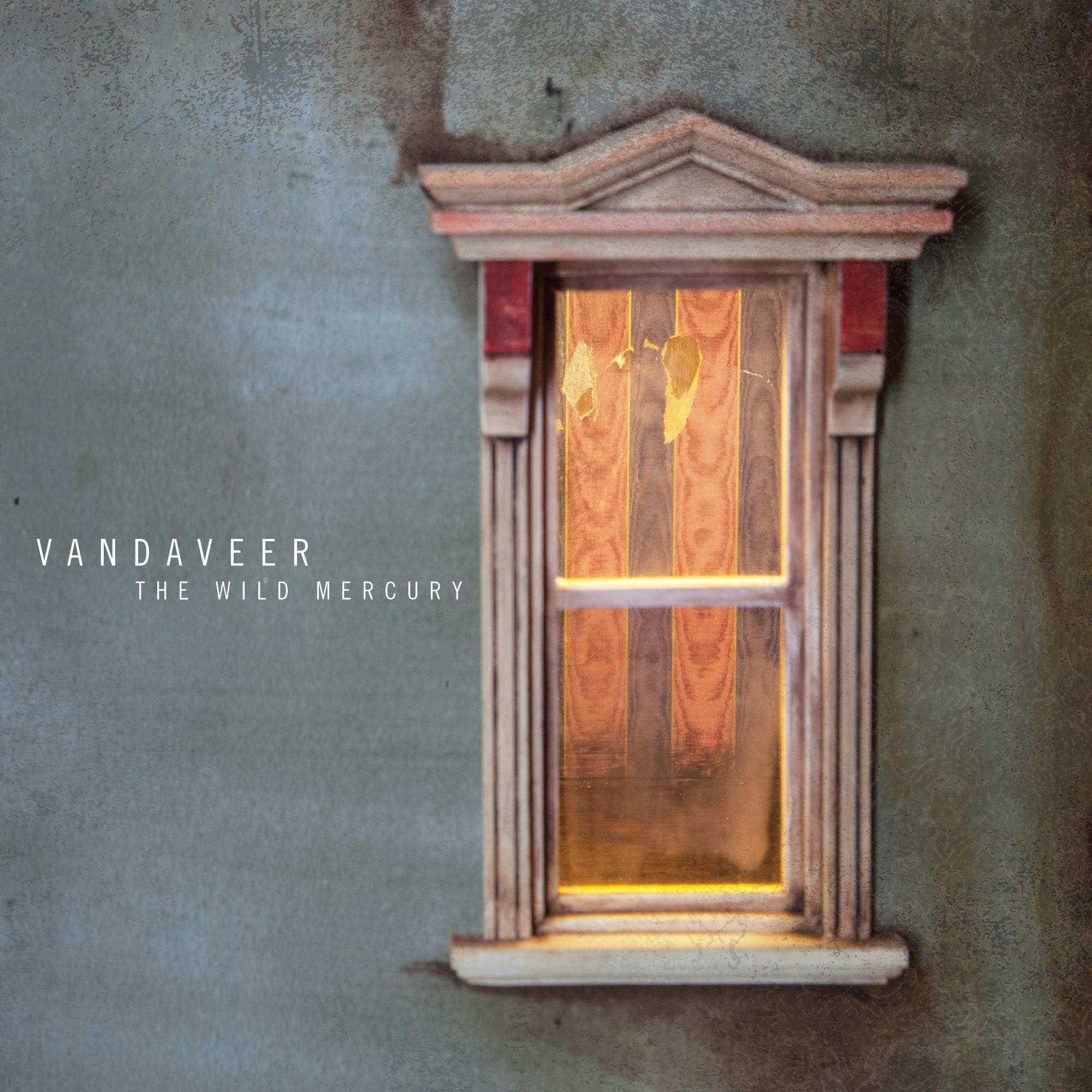 Vandaveer - The Wild Mercury