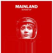 Mainland - Outcast EP